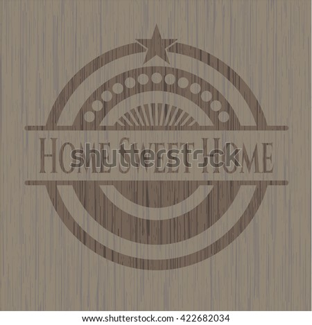 Home Sweet Home retro wooden emblem