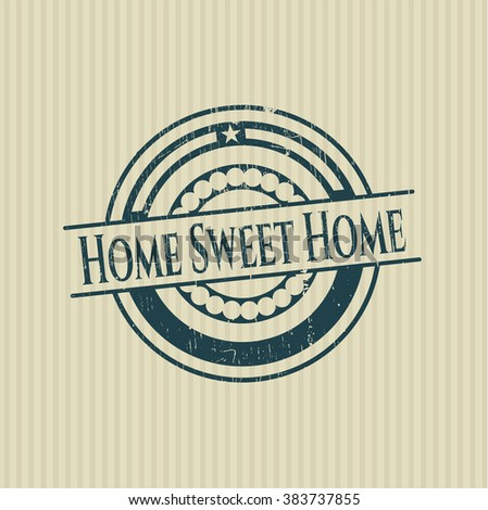 Home Sweet Home rubber grunge stamp