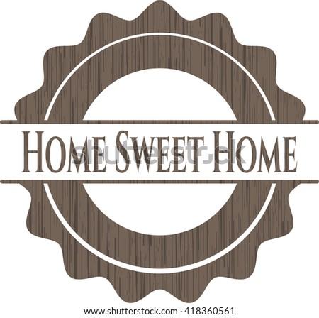 Home Sweet Home wood emblem. Retro