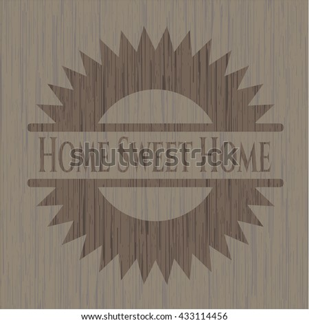Home Sweet Home wooden emblem