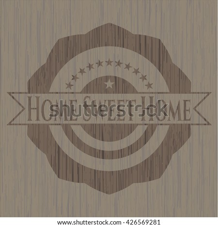 Home Sweet Home wooden emblem. Retro