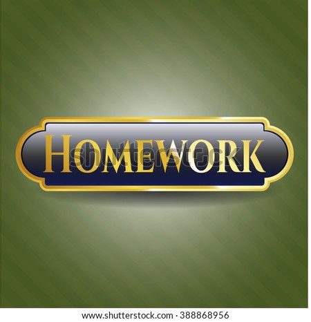 Homework golden emblem or badge