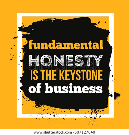 Honesty is the keystone of business. Typography Motivation Quote. Foto d'archivio ©