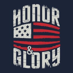 Honor glory typography, t-shirt graphics, vectors