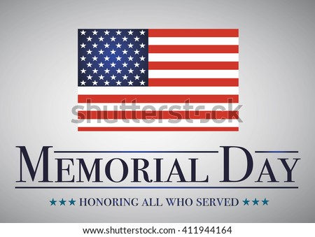 Honoring all who served banner for memorial day. American flag on gray