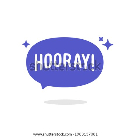 hooray blue bubble chat speech vector, concept of happy and positive expression, Yay flat vector Illustration isolated on white background Сток-фото ©