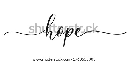 Hope - calligraphic inscription with smooth lines. Foto stock ©