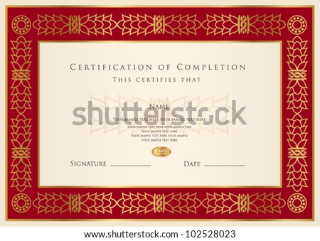 Horizontal certificate of completion template with golden pattern and red frame. This design usable for diploma, invitation,  gift voucher, coupon, official, ticket or different awards. Vector - stock vector