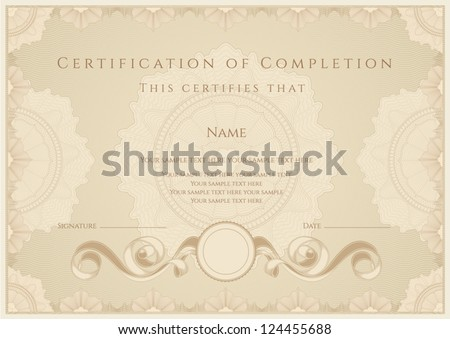 Horizontal certificate of completion template with guilloche pattern watermarks and border Usable for diploma invitation gift voucher coupon official or different awards Vector illustration