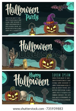 Horizontal posters with Halloween lettering and vector color vintage engraving illustration with night graveyard, bat, candle, pumpkin scary face, hand zombie, cross, grave, moon, fog and cauldron.