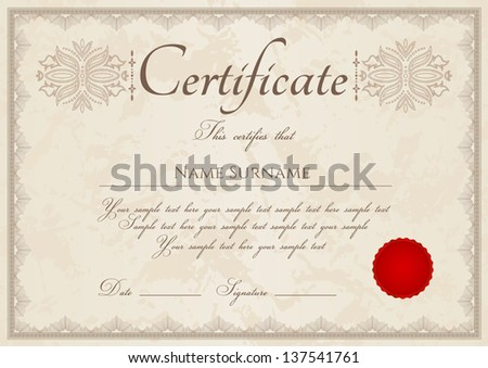Horizontal vintage certificate of completion (template) with guilloche pattern (watermarks), border, red wax seal. Background design usable for diploma, invitation, gift voucher or awards. Vector