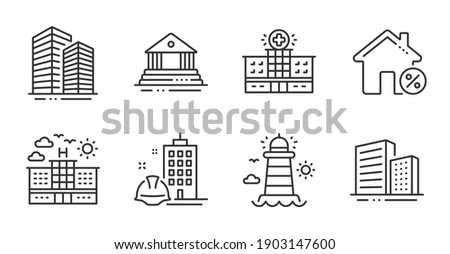 Hospital building, Hotel and Court building line icons set. Skyscraper buildings, Loan house and Lighthouse signs. Buildings symbol. Medical help, Travel, Government house. Buildings set. Vector