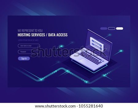 Hosting services, user authorization form, login password, registration, laptop, network data access isometric vector ultraviolet