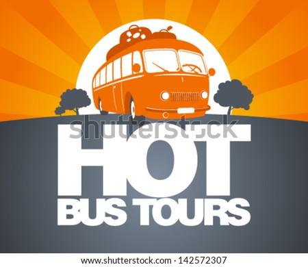 Hot bus tours design template with retro bus.