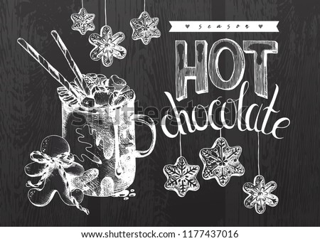 Hot Chocolate, Winter Holiday Hot Drink Illustration. Hand drawn cup of cocoa with marshmallow, festive decoration and gingerbread cookies. Engraved style vector artwork. Good for cafe ads, bar menu