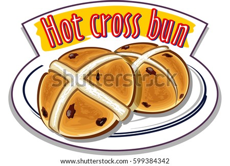 Hot Cross Buns traditionally eaten hot during Lent - vector