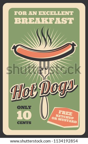Hot dog retro poster for fast food restaurant or bistro cafe breakfast menu advertisement. Vector vintage design of grill or bbq sausage on fork for fastfood delivery or takeaway
