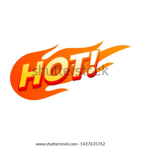 Hot fire sign, promotion fire banner, price tag, hot sale, offer, price.