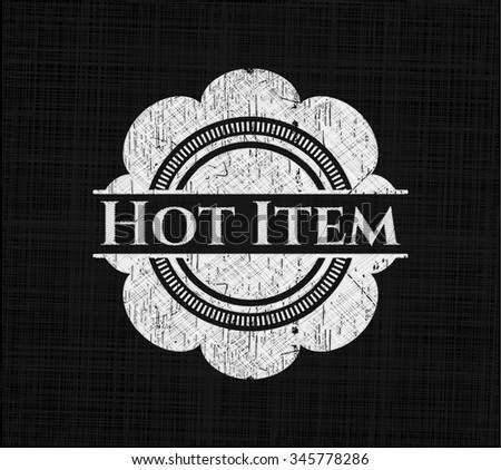 Hot Item chalk emblem written on a blackboard