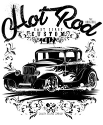 Hot rod classics,hotrod originals,loud and fast racing equipment,hot rods car,old school car,vintage car,vector graphics for t-shirt