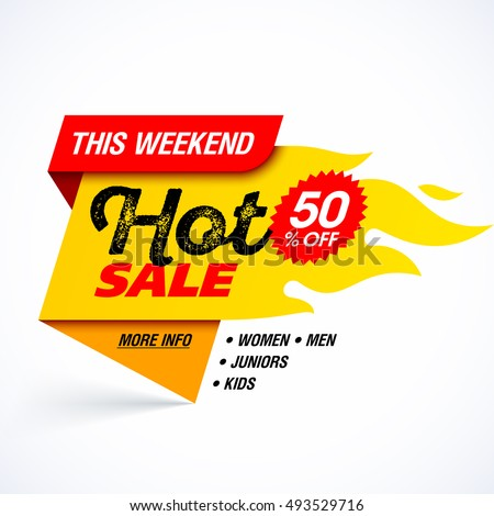Hot Sale banner. This weekend special offer, big sale, discount up to 50% off. Vector illustration.