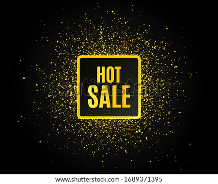 Hot Sale. Golden glitter pattern. Special offer price sign. Advertising Discounts symbol. Black banner with golden sparkles. Hot sale promotion text. Gold glittering effect. Vector