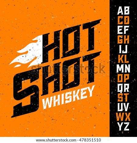 Hot Shot Whiskey vintage font with sample label design. Ideal for any design in vintage style. Vector illustration, eps10.