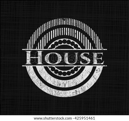 House chalkboard emblem written on a blackboard