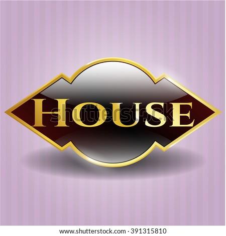 House gold shiny badge