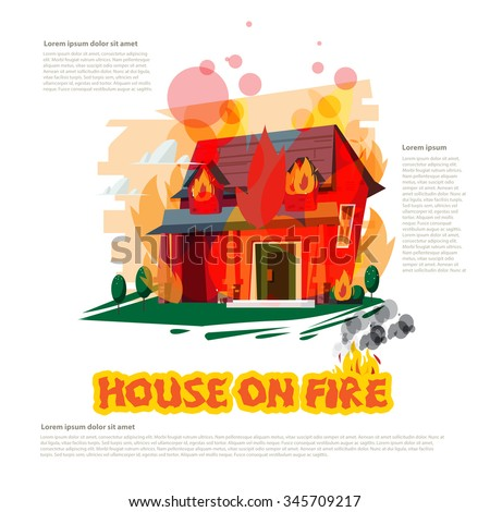 house on fire with typographic