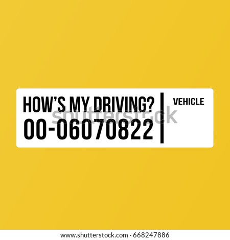 How is my driving? Vehicle white sticker vector template.