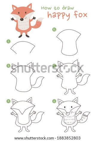 How to draw a happy fox, vector illustration. Draw a fox step by step. Cute fox drawing guide. Cute and easy drawing guidebook.