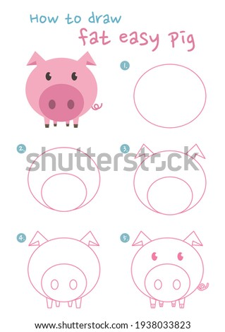 How to draw a pig vector illustration. Draw easy pig step by step. Fat pig drawing guide. Cute and easy drawing guidebook.