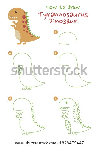 How to draw Tyrannosaurus  Rex dinosaur, vector illustration. Draw a T. Rex dinosaur step by step. Meat-eating dinosaur drawing guide. Cute and easy drawing guidebook.