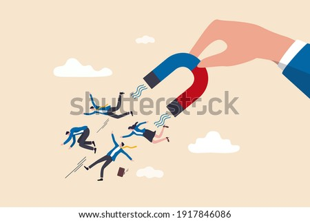 HR, Human resource recruiting candidates or talents, marketing to attract or draw new customers or leadership and charm concept, big employer hand using magnet power to draw new people employees.