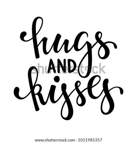 hugs and kisses hand drawn