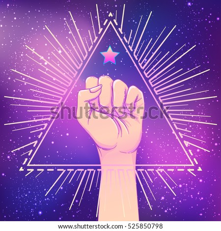 Human hand raised up inside pyramid triangle shape with rays and star. Symbol of fighting, Revolution, protest, riot. Fight like a girl. Woman power. Vector illustration over night sky background.