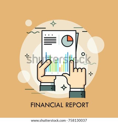 Human hands holding paper document with diagrams and graphs on it. Concept of financial or statistical report, business documentation. Modern vector illustration for web banner, poster, website.