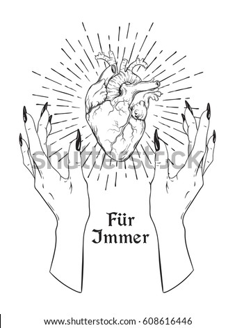 Human heart in graceful female hands isolated. Sticker, print or blackwork tattoo hand drawn vector illustration. Inscription: forever in german.