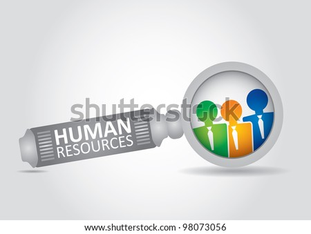 Human resource concept - abstract illustration with magnifying glass