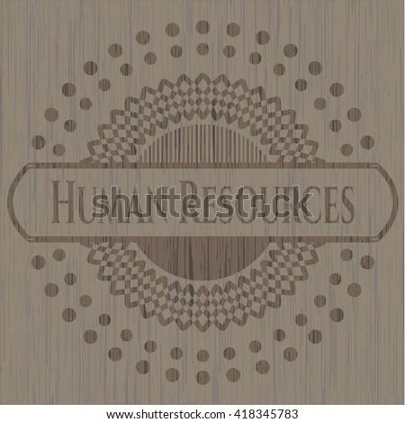 Human Resources wooden emblem. Vintage.