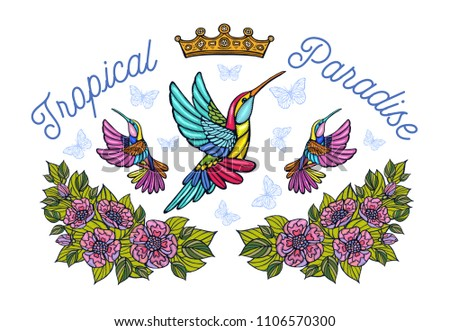 Hummingbirds butterflies crown roses embroidery patch fashion tropical paradise. Humming Bird floral leaf wings Insect embroidery. Hand drawn vector illustration