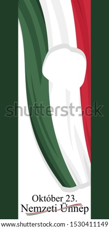 Hungarian Text: October 23, National Day. National holiday in Hungary - Revolution of 1956 remembrance vector illustration.  Suitable for greeting card, poster and banner. Stock fotó ©
