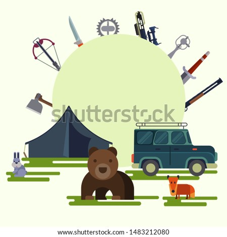 Hunter sport adventure and hunting open season vector illustration for poster. Outdoor hunt for wild bear, fox and hare. Hunters auto and ammo equipment, rifles, guns with tent.