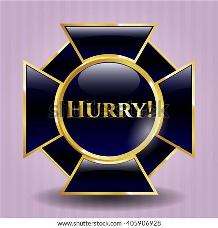 Hurry! golden badge