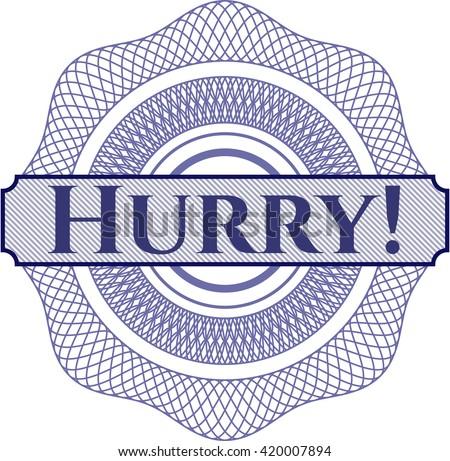 Hurry! linear rosette