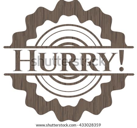 Hurry! retro style wood emblem