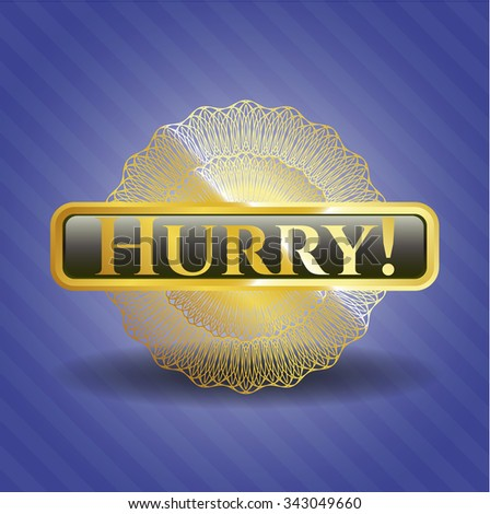 Hurry! shiny badge
