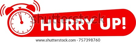 Hurry up label with clock alarm countdwon symbol, promotion icon offers