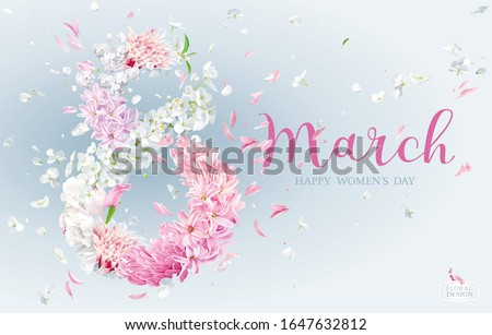 Hyacinth flower, Apple blossom, Chrysanthemum, Dahlia, Peony in the form of numeral 8 with flying petals on the wind. Floral vector greeting card for 8 March in watercolor style with lettering design